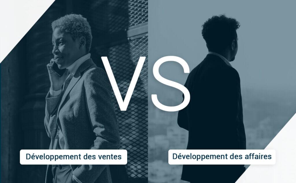 Développement des affaires VS développement des ventes